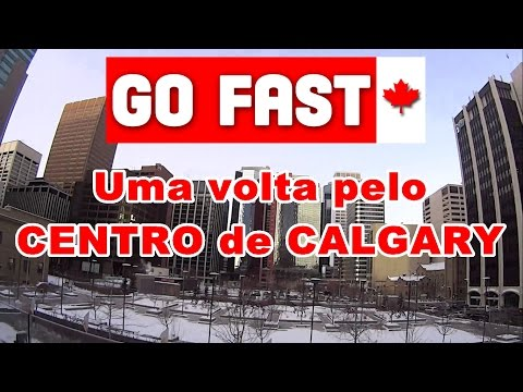 Indo dar uma volta pelo centro de Calgary