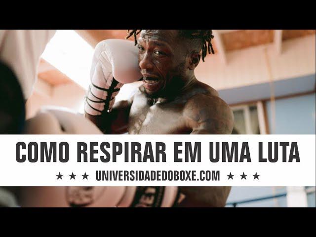 Como respirar no Boxe: treino e combate.