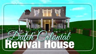 DUTCH COLONIAL REVIVAL HOUSE °| Welcome To Bloxburg |° Roblox