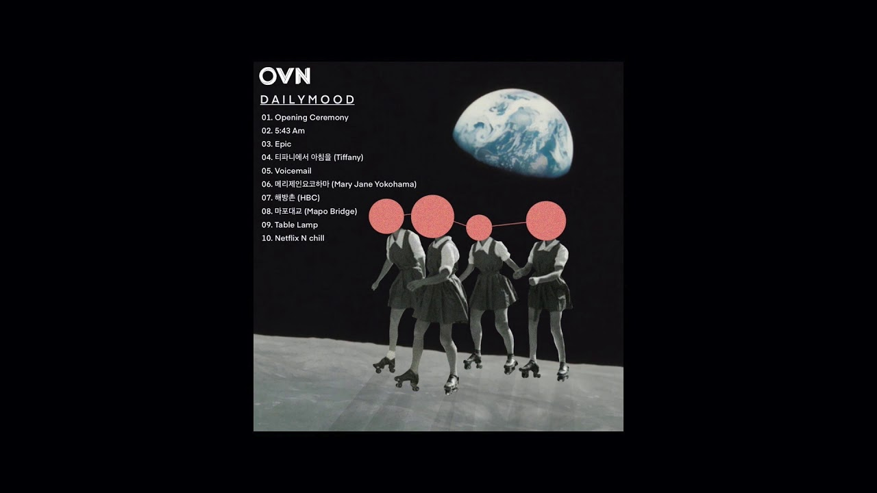 """OVN """"Daily Mood"""" EP Full Mix"""