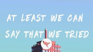 Social House - At Least We Can Say That We Tried (Lyrics)