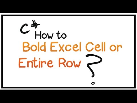 How To Edit Excel Worksheet Using C# -Part 3- (Bold Excel Cell or ...