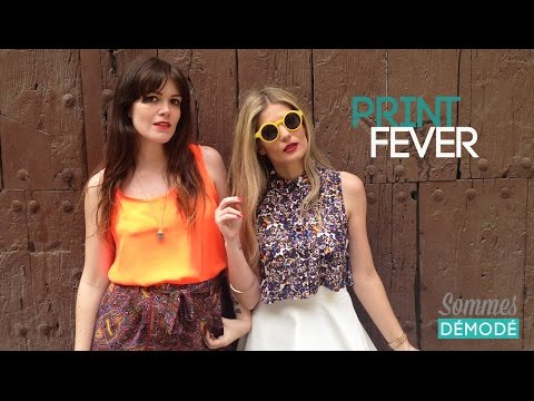 PRINT FEVER | Sommes Démodé (y looks preño! XD)