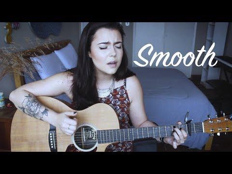 Santana - Smooth ft. Rob Thomas (Violet Orlandi cover)