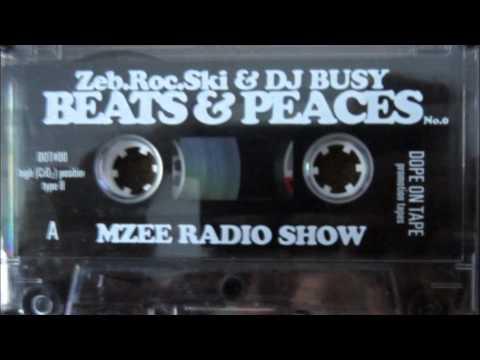 DJ Busy und Zeb Roc Ski - Beats And Peaces Mzee Radio Show (Seite A) Mixtape 1998