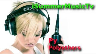 Download Py -  Polyethers MP3 song and Music Video