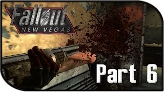 """Fallout: New Vegas Gameplay Part 6 - """"SAVING THE DEPUTY!"""" (Fallout 4 Hype Let's Play!)"""