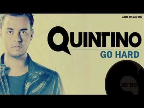Quintino - Go Hard (Original Mix)