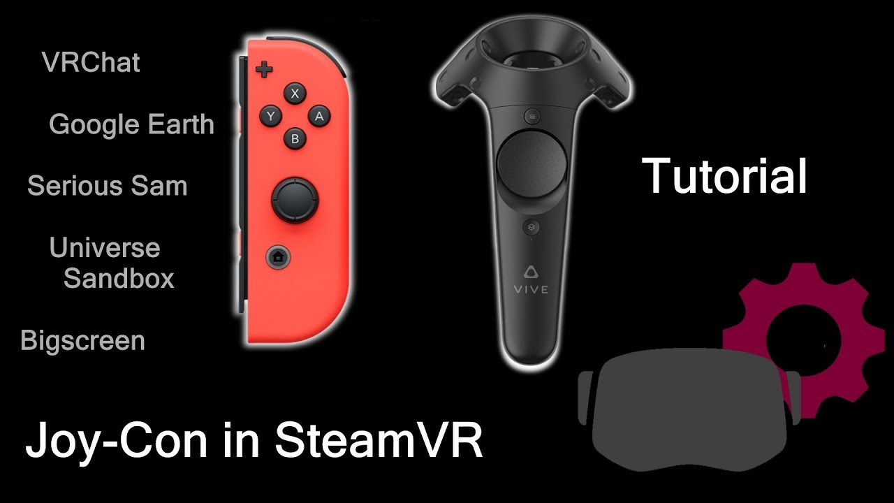 Nintendo Joy-Con in Virtual Reality Steam VR - Tutorial