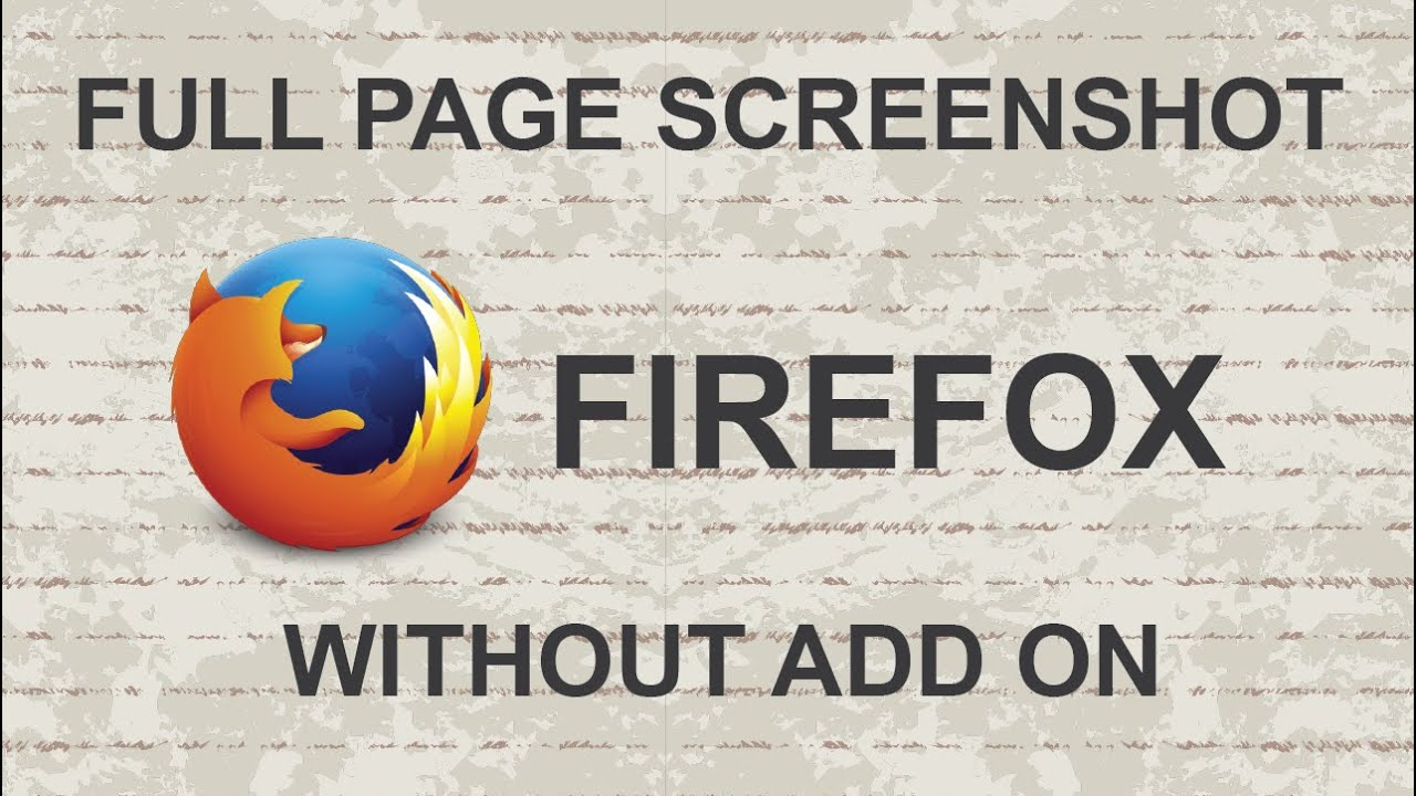 How To Take A Full Page Screenshot In Firefox Without Add Ons