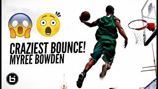 Myree Bowden Has The CRAZIEST BOUNCE In The World!! LEGENDARY
