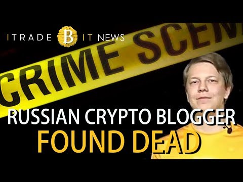 😨 RUSSIAN CRYPTO BLOGGER FOUND DEAD