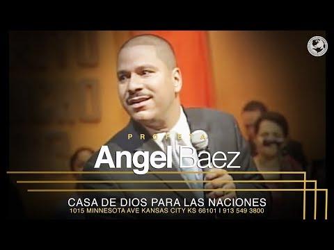 Profeta Angel Baez -Iglesia Casa de Dios para las Naciones