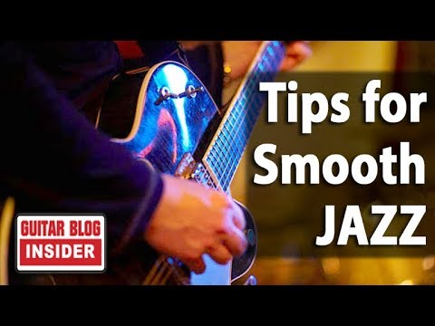 SIMPLE Tips for EASY Smooth Jazz Chords & Melody (SOUNDS GREAT ...