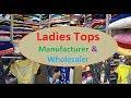 Girls / Ladies -  टॉप्स / Tops Manufacturer & Wholesaler