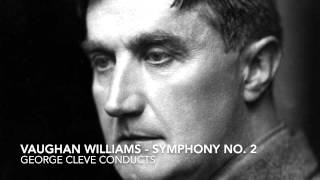 "Vaughan Williams -  Symphony no.  2 (""A London Symphony""), George Cleve, cond."
