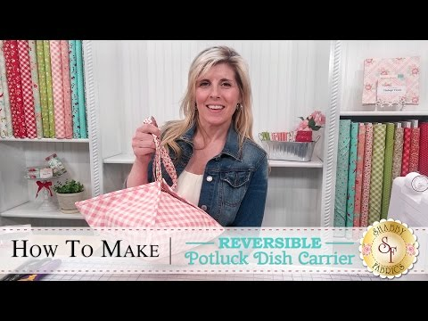 How to Make a Potluck Dish Carrier | a Shabby Fabrics Sewing Tutorial