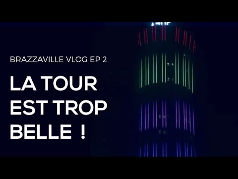 CONGO BRAZZAVILLE VLOG: TOUR NABEMBA , BRAZZA BY NIGHT , LA MANDARINE