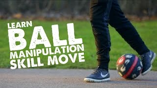 Learn Football Manipulation Skill 12 & Panna Move - Day 50 of 90
