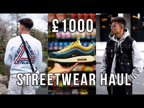 £1000 Streetwear Clothing Haul | Sean Wotherspoons, Palace, Burberry