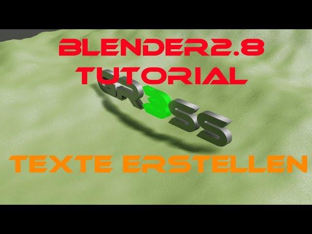 Blender 2 8 Tutorial Texte erstellen für Intros deutsch