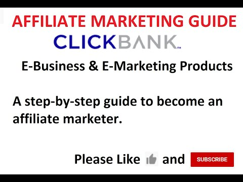 Affiliate Marketing Guide and Introduction to E-Business on Clickbank. #Affiliate Marketing
