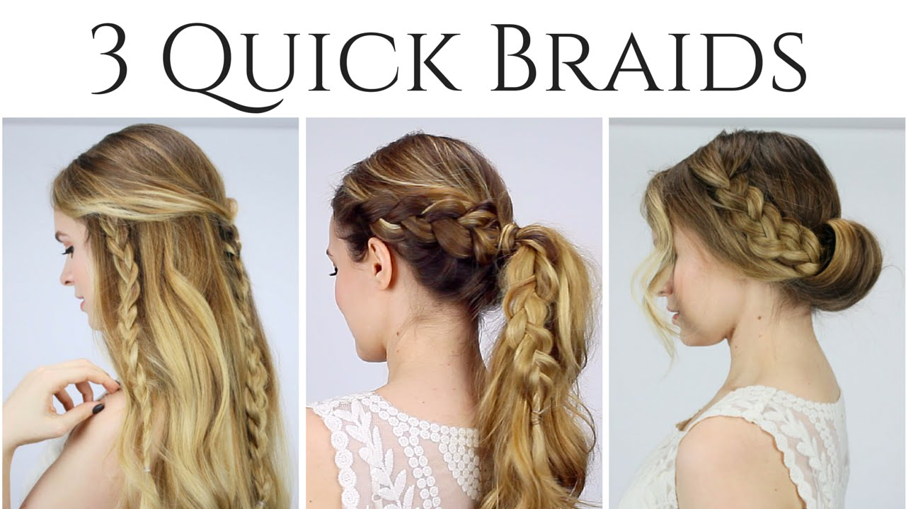 3 Quick Braided Hairstyles For 2015 Youtube