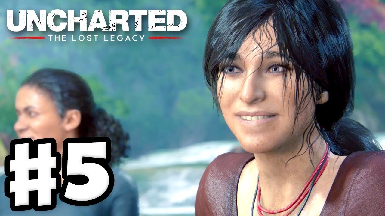 Uncharted The Lost Legacy Gameplay Walkthrough Part 5 Chapter