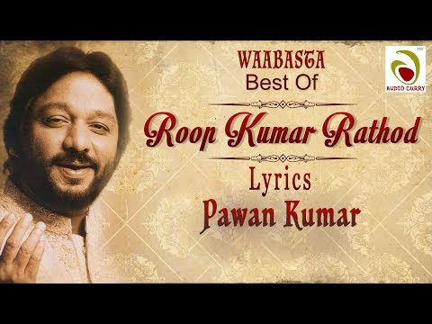 best-ghazal-of-roopkumar-rathod-|-2018-|-yun-to-har-pal-|-album-waabasta