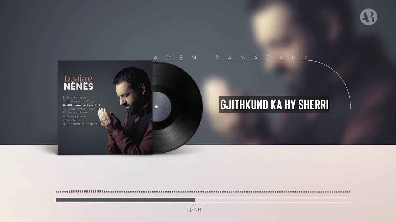 Download Adem Ramadani - Gjithkund ka hy sherri (Official Video)