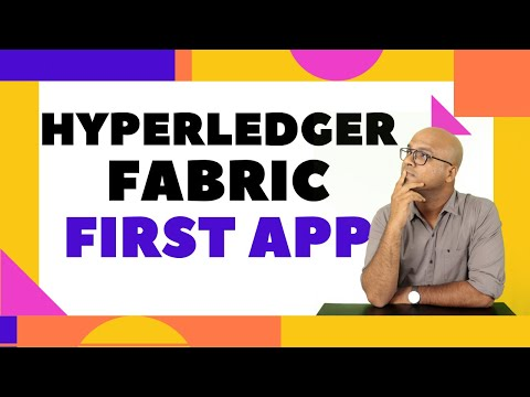 First Application on Hyperledger Fabric | Blockchain