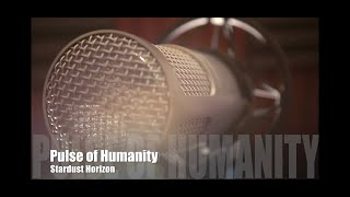 Pulse of Humanity / ♫Stardust Horizon(Official MV) thumbnail