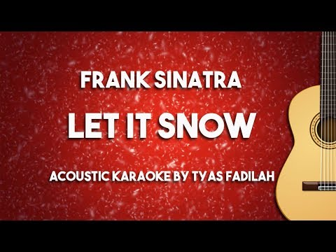 Let It Snow - Frank Sinatra (Acoustic Guitar Karaoke Backing Track with Lyrics)