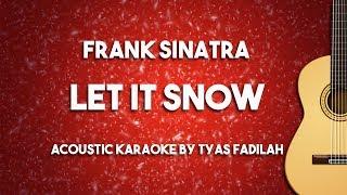 Let It Snow - Frank Sinatra (Acoustic Guitar Karaoke Version)