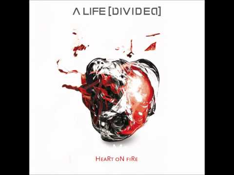 A Life Divided - Heart On Fire