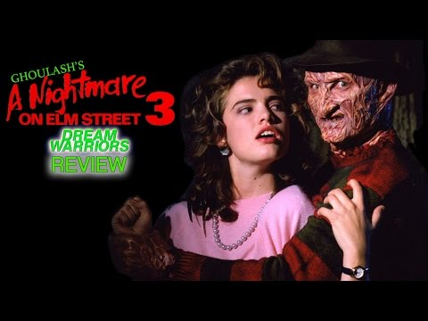 "Ghoulash- ""A Nightmare on Elm Street 3: Dream Warriors"" Review"