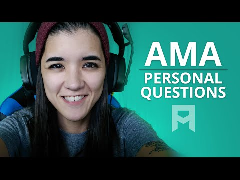 AMA - Personal Questions