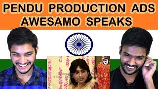 Indian reaction on PENDU PRODUCTION ADS   AWESAMO SPEAKS   Swaggy d