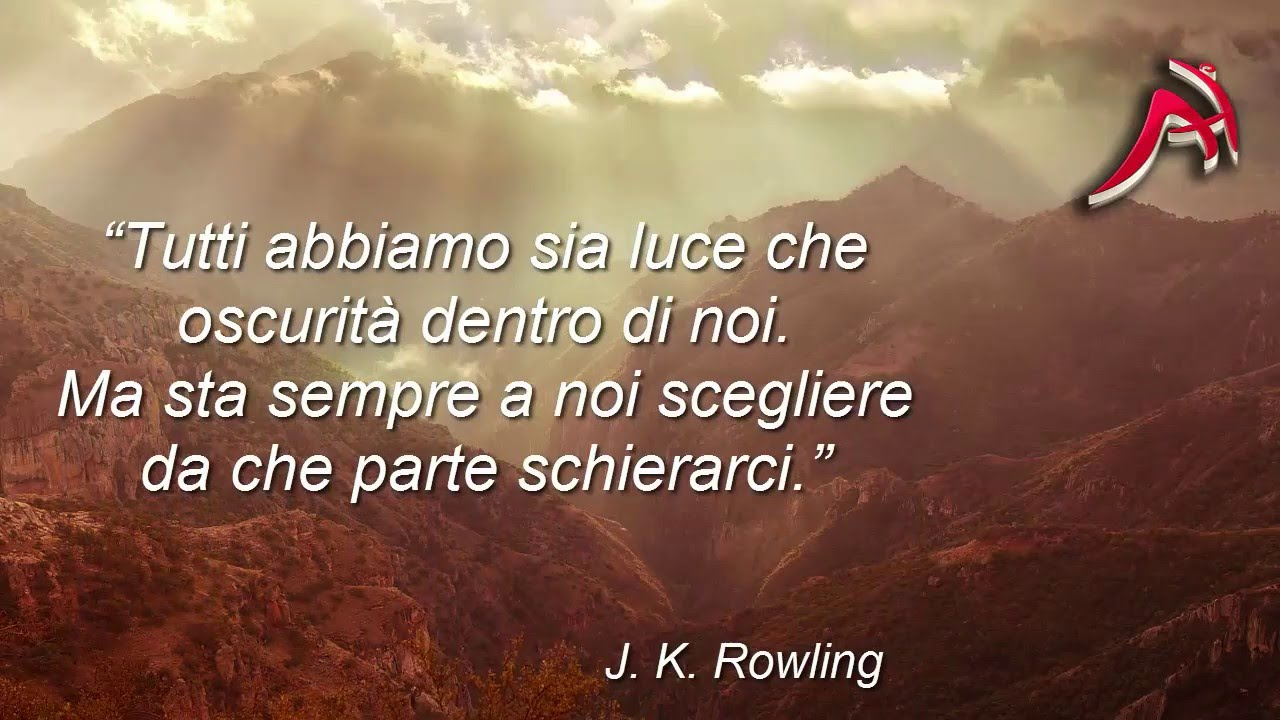 """Conosciuto 1 - """"Tutti abbiamo sia luce che oscurità - J.K. Rowling - YouTube IX42"""