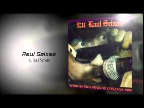 Raul Seixas - Eu, Raul Seixas (Álbum completo 1991)