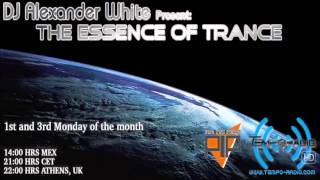 DJ Alexander White Pres. The Essence Of Trance Vol # 018