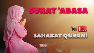 Gambar cover SURAT ABASA MERDU - JUARA MUROTTAL ANAK JUZ 30 dan Murottal Juz Amma mp3 | Sahabat Qurani