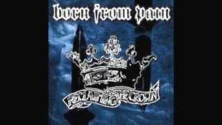 Born From Pain - Reclaiming The Crown(2002) FULL ALBUM