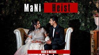 Cinematic wedding teaser | Nishi & Mayank| MaNiHeist