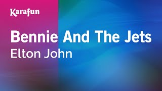 Karaoke Bennie And The Jets - Elton John *