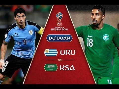 Dự đoán KẾT QUẢ Uruguay vs Ả ập Xê út World Cup 2018: Đẳng cấp CHÊNH LỆCH, trọng pháo lên tiếng