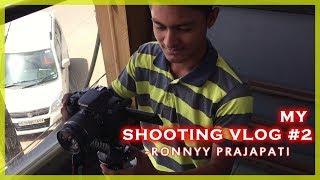 My Shooting Vlog #2   Behind The Scenes   Ronnyy Prajapati