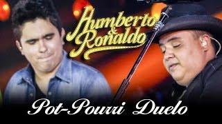 Humberto & Ronaldo - Pot-Pourri Duelo: Pense Em Mim,Tentei Te Esquecer ... - [DVD Romance]