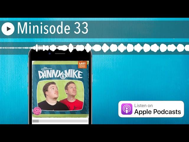 Minisode 33