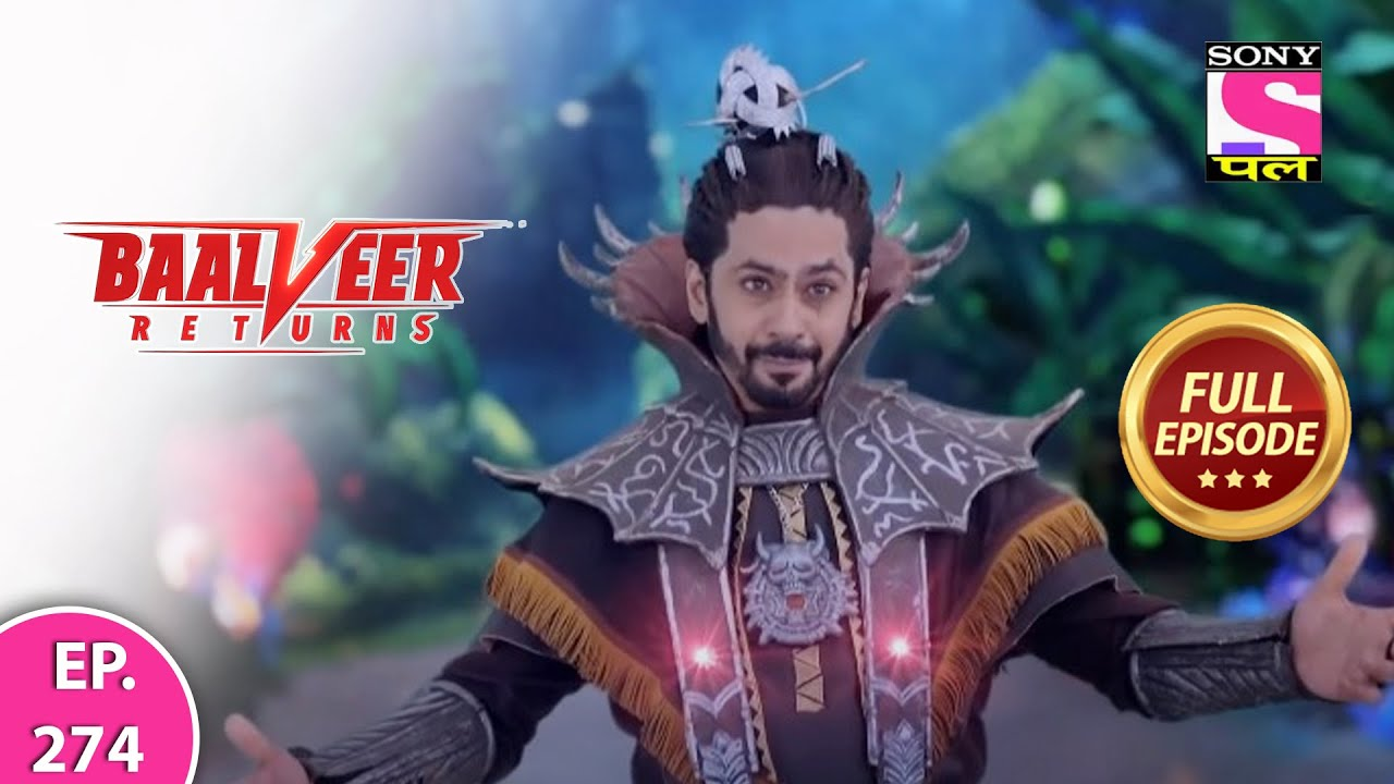 Download Baalveer Returns | Full Episode | Episode 274 | 26th June, 2021